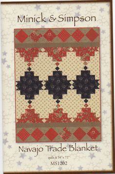 Navajo Trade Blanket Quilt Pattern by Minick and Simpson