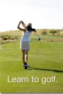 Learn to Golf ~ # 9 on My Bucket List