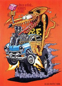 The Rat Fink cartoon represents the life and art of Ed 'Big Daddy' Roth. You can view examples of the Rat Fink cartoon here. Ed Roth Art, Rat Fink, Tatoo Art, Arte Horror, Lowbrow Art, Car Drawings, Big Daddy, Automotive Art, Car Humor