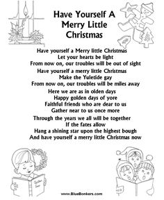 Have Yourself a Merry Little Christmas lyrics. More at http://www.learnyourchristmascarols.com/2003/12/have-yourself-merry-little-christmas-by.html #LearnYourChristmasCarols