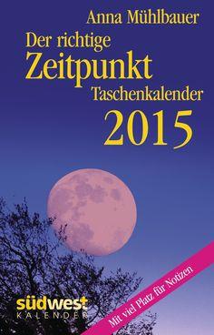 Der richtige Zeitpunkt 2015 - unterschiedliche Varianten von Anna Mühlbauer