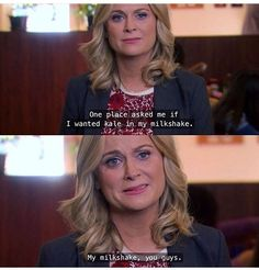 Leslie Knope understands me on a soul-deep level.