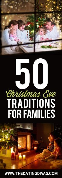 50 Christmas Eve Traditions For Families to make Christmas magical for your kids- LOVE this so much. From The Dating Divas #christmas #christmaseve #traditions #familytraditions #datingdivas