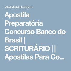 Apostila Preparatória Concurso Banco do Brasil | SCRITURÁRIO | | Apostilas Para Concursos