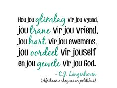Krediet aan Kraaluitgewers Bible Quotes, Qoutes, Afrikaanse Quotes, Life Thoughts, Inspiring Quotes About Life, Books To Read, Wisdom, God, Sayings