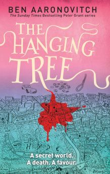 Read an Excerpt from Ben Aaronovitch's The Hanging Tree