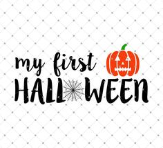 My First Halloween SVG Cut Files for Cricut and Silhouette.