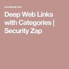 Deep Web Links with Categories   Security Zap
