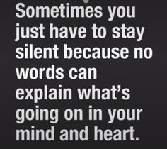 No words can explain how I feel inside at this moment; how I am trying so hard to hold everything in place and in order. Daily Quotes, Great Quotes, Me Quotes, Motivational Quotes, Inspirational Quotes, Verse, Good Thoughts, Quotable Quotes, Meaningful Quotes