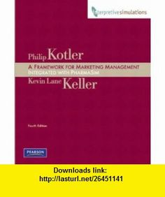 10 best marketing philip kotler images on pinterest people framework for marketing management integrated pharmasim simulation experience edition a book by philip kotler kevin keller interpretive simulations fandeluxe Choice Image