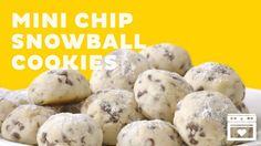 Mini Chip Snowball Cookies – Healthy To Fit