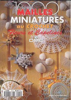 1000 Mailles Nomero special hors-serie Fleurs et capelines miniatures 1000 петелек миниатюры - 110485152107956042649 - Álbuns da web do Picasa