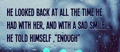 Enough!.... 💗 #love #life