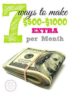 7 Ways to Make 500-1000 Extra Per Month - one of the absolute best posts on this blog! Out of over 500 blog posts, here's a list of the top 60.