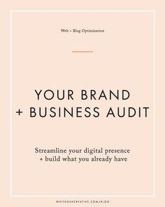 Brand and Business Audit for your Blog   blog design, wordpress guide, graphic design, blog theme, blog tutorial, freelancing, entrepreneuer