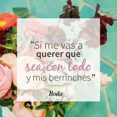 Frases de amor, sólo en bodatotal.com <3 berrinches - amor - boda
