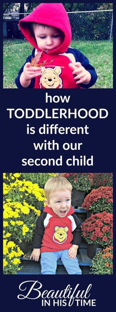 How having a toddler is different the second time around. How toddlerhood is different with our second child.