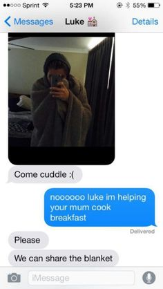 imagine luke texts you to cuddle pt 1