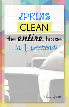 In the mood to Spring Clean? Here's how to tackle your Spring Cleaning session in a hurry!