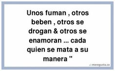 http://www.meregusta.co/carteles/facebook/meregusta-unos-fuman-otros-beben-otros-se-drogan-otros-se-en-0-793278.previa.jpg