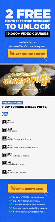 How to make cheese puffs Culinary, Cooking, Baking, Lifestyle, Recipes, Cheese, Savory #onlinecourses #onlinelearningideas #onlinetrainingeducation    In this quick class I'll be showing you how to make cheese puffs, They're quick to make and great for all occasions. You'll find your kids begging you for more as well as impress your guests. See you in class :)
