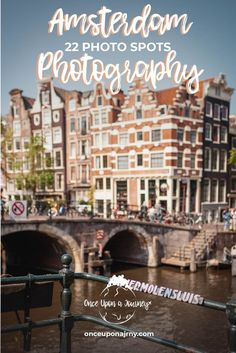 Amstergram: 22 famous photo spots for your Amsterdam Photography – Best Europe Destinations Europe Destinations, Europe Travel Guide, Travel Guides, Amsterdam Photography, Travel Photography, Amsterdam Things To Do In, Amsterdam Travel, Hotel Amsterdam, Visit Amsterdam
