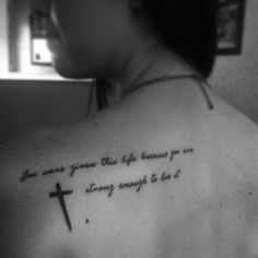 """""""You were given this life because you are strong enough to live it"""" wise words to live by #Tattoo #BlackandWhite #Quote #Wise #Meaning #Cross #QuoteTattoo #Girl"""