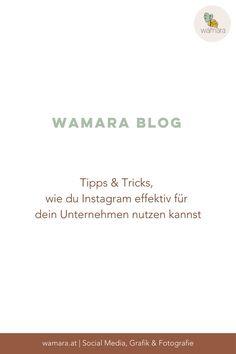 wamara Blog - Tipps und Tricks, wie du Instagram effektiv für dein Unternehmen nutzen kannst Corporate Design, Coaching, Neutral Colour Palette, Grafik Design, Blog, Branding, Inspiration, Instagram, Socialism