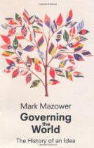 """Governing the World: The History of an Idea (Allen Lane History) By #MarkMazower - The story of global cooperation between nations and peoples is a tale of dreamers goading us to find common cause in remedying humanity's worst problems. But international institutions have also provided a tool for the powers that be to advance their own interests and stamp their imprint on the world. Mark Mazower's """"Governing the World"""" tells the epic story of that inevitable and irresolvable tension"""