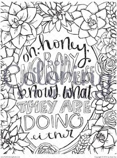 Oh Honey Nobody Else Knows What They Are Doing Either Soothing Colorful QuotesPrintable Coloring Pages