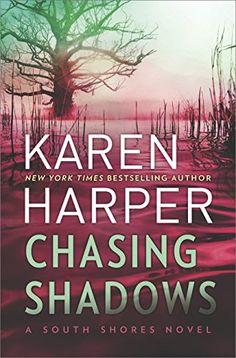 Chasing Shadows (South Shores) by Karen Harper https://www.amazon.com/dp/0778330559/ref=cm_sw_r_pi_dp_x_uBDsybJRQY7E9