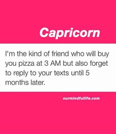 Not all Capricorn are workaholics and control freaks. Loyal, practical and somehow insecure, these funny Capricorn memes will reveal their true selves. Capricorn Lover, All About Capricorn, Capricorn And Taurus, Capricorn Quotes, Zodiac Signs Capricorn, Zodiac Star Signs, Zodiac Sign Facts, My Zodiac Sign, Astrology Signs