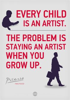 """Every child is an artist. The problem is staying an artist when you grow up."" ~ Pablo Picasso Editor Emily Schvaneveldt used this Picasso quote on page January 9 in JOURNEY TO AUTHENTICITY. Great Inspirational Quotes, Great Quotes, Quotes To Live By, Me Quotes, Funny Quotes, Random Quotes, The Words, Affirmations Positives, Pablo Picasso"