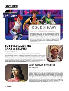 See the July Events in the Northern Part of South Africa from Indwe July Issue 2014 Disney On Ice, Baby Disney, July Events, Ice Ice Baby, Beautiful Costumes, Travel News, South Africa