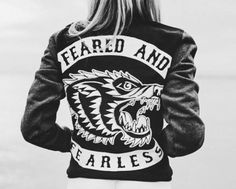 Feared and fearless