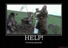 "Monty Python and The Holy Grail ""Help!"""