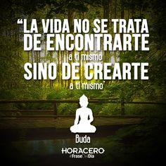 """""""La vida no se trata de encontrarte a tí mismo, sino de crearte a tí mismo"""" #Frases #FraseDelDía #Citas"""
