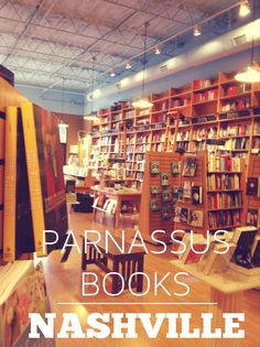 Parnassus Books Nashville, TN. Ann Patchett's bookstore is a must-visit - Green Hills | Warner Home Group of Keller Williams Realty, #Nashville #RealEstate www.warnerhomegroup.com C: 615.804.6029 O: 615.778.1818