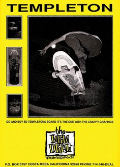 The New Deal Skateboard Products ad Featuring Ed Templeton