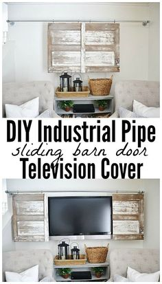 THE BEST WAY TO HIDE THOSE TV'S! A super simple industrial pipe sliding barn door television cover. A great way to decorate around those TV's in any room in your home.  See full tutorial on the blog.