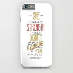 Proverbs+31:25+iPhone+&+iPod+Case+by+Dear+Charlie+-+$35.00