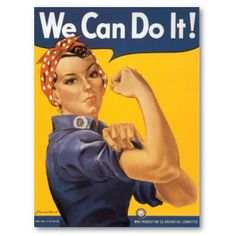 50s girl power pics to download | Rosie the Riveter: Although you were just a fictional character based ...