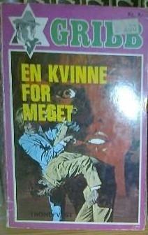 En kvinne for meget - Gribb-serien 9 av Trond Vest Vest, Reading, Books, Libros, Book, Reading Books, Book Illustrations, Libri
