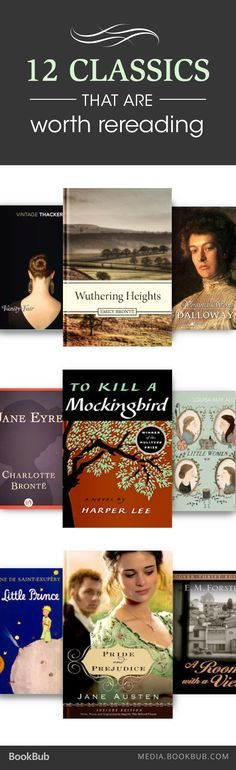 These 12 classic books are worth re-reading, including Pride and Prejudice, Little Women, To Kill a Mockingbird, and more!