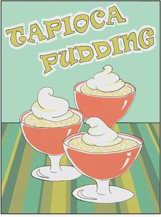 Tapioca Pudding, Specialty Foods, July 15, Popcorn Maker, Holiday Recipes, Sweet