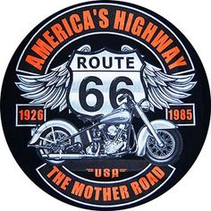 23257. - MOTORCYCLES - ROUTE 66 - AMERICA'S HIGHWAY - The Mother Road - formato redondo - 29x29-.