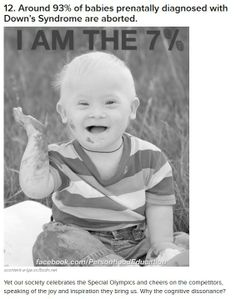 """The 7% survivors. Downs Syndrome Awareness - do you think you get a """"pass"""" from God for killing one of his children because they are not """"perfect"""" in your eyes & heart?"""