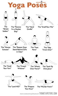 Funny yoga position names. (Well I would say some are rather rude, but some of them are funny)