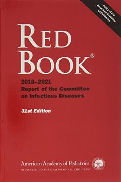 Do you search for Red Book 2018 Report of the Committee on Infectious Diseases,Red Book 2018 Report of the Committee on Infectious Diseases is one of best Books for now,Get This Book now. Medical Textbooks, Golf Books, Medicine Book, American Academy Of Pediatrics, Books 2018, Red Books, Latest Books, Free Reading, Paperback Books