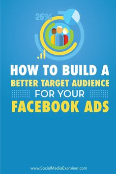 Do you want to reach the right people with yourFacebook Ads?  Facebook's demographic and segmentation tools let you serve your Facebook adsto people whomatch your ideal customer persona.  In this article you'll discover how to build atarget audience for yourFacebook ads. Via @SMExaminer